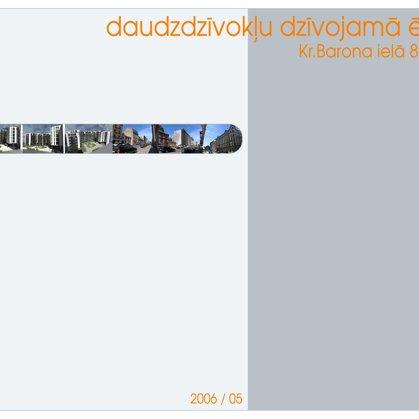 COMPETITION. RESIDENTIAL ADN OFFICE BUILDING / Riga, Kr.Barona street 89/91 / 2005/11